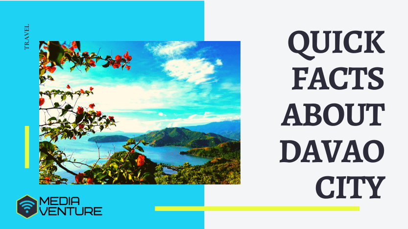 Quick Facts about Davao City